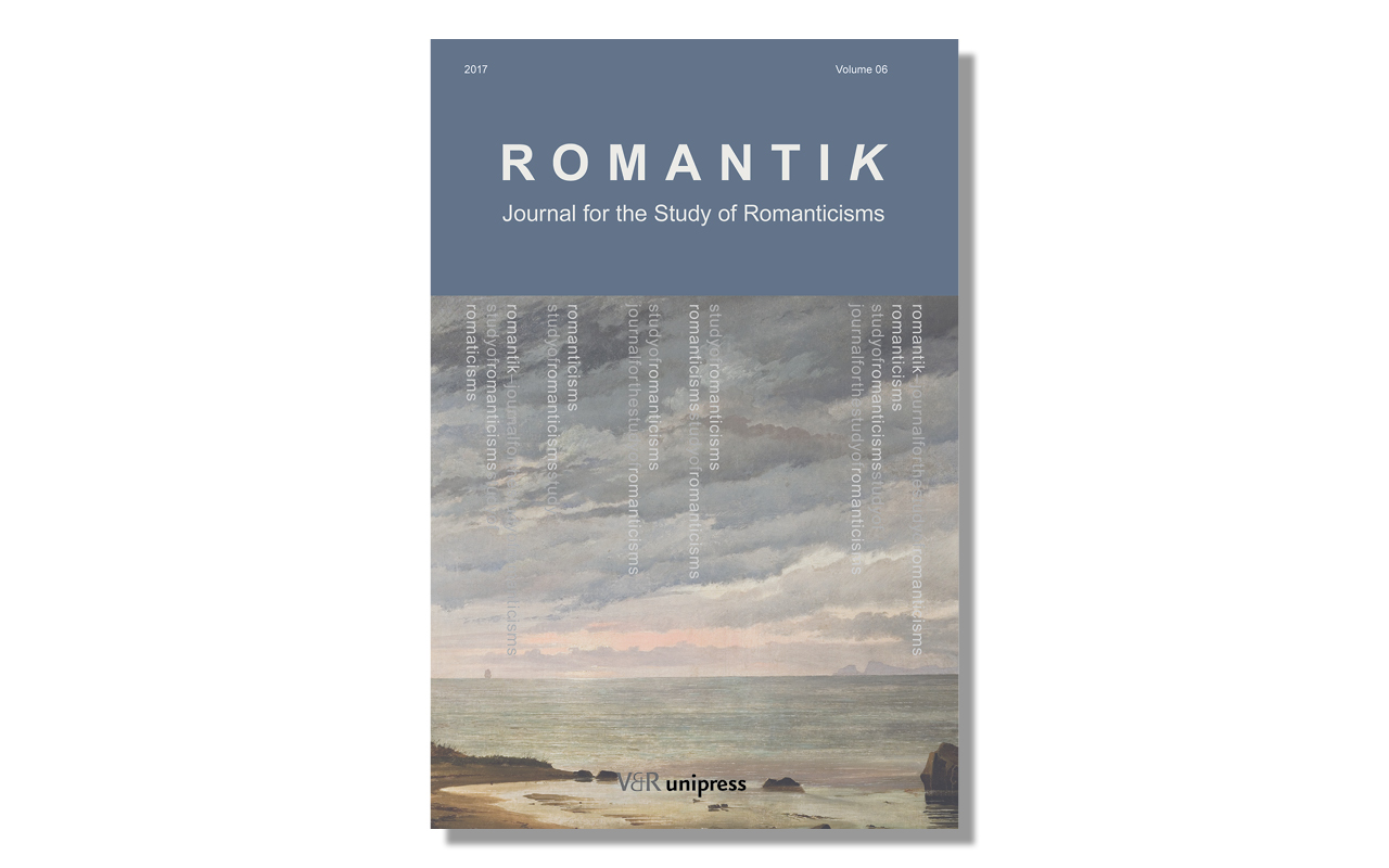 New Romantik Journal For The Study Of Romanticisms By V R Unipress Vandenhoeck Ruprecht Verlage