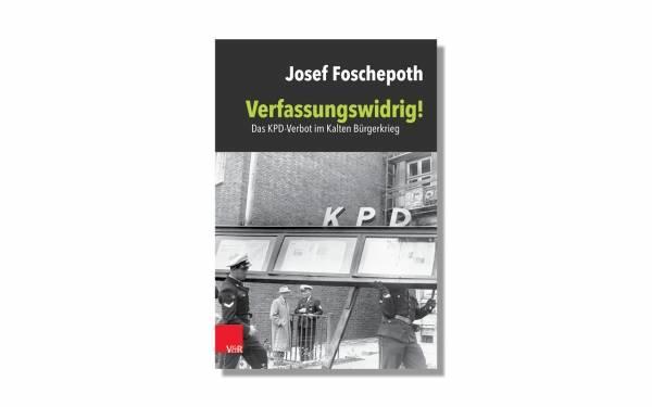 Foschepoth_Verfassungswidrig